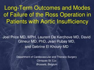 Long-Term Outcomes and Modes of Failure of the Ross Operation in Patients with Aortic Insufficiency