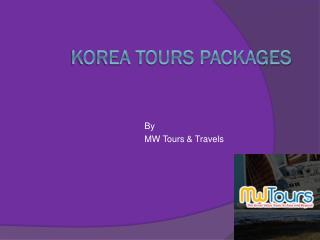 Korea Tours Packages