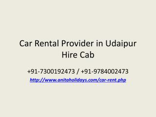 Car Rental Provider in Udaipur Hire Cab