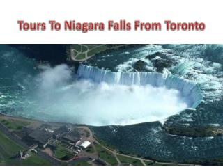 Tours To Niagara Falls From Toronto