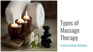 Types of Massage Therapy-Touch of Health