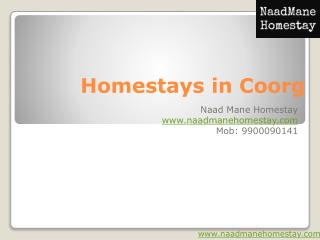 Best Homestays in Coorg Book for Accommodation in the Town