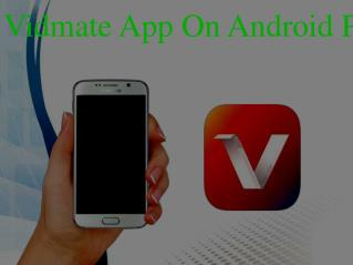 Install Vidmate App On Android Phones