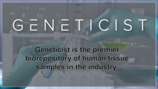 Fresh Frozen Tissue Samples   Geneticist Inc