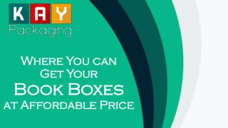 Where You Can Get Your Custom Book Boxes at Affordable Price