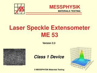 Laser Speckle Extensometer ME 53