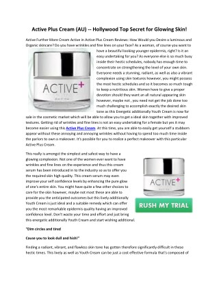 Active Plus Cream - wrinkle free glowing skin will be increased