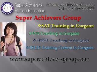 Super Achievers Abroad Education- A Recognized IELTS Center in Gurgaon