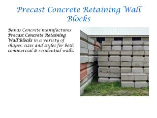 Precast Concrete Retaining Wall Blocks