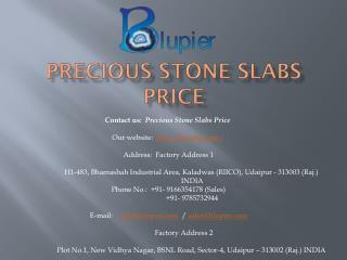 Precious stone slabs price