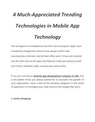 4 Much Appreciated Trending Technologies