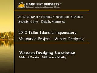 Western Dredging Association Midwest Chapter – 2010 Annual Meeting