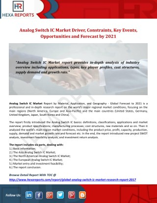Analog Switch IC Market Driver, Constraints, Key Events, Opportunities and Forecast by 2021