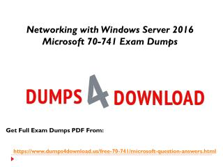 Exact Microsoft 70-741 Exam Question - 70-741 Braindumps PDF Dumps4Download