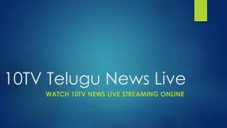 10TV   10tv News Live   10TV Telugu News Online
