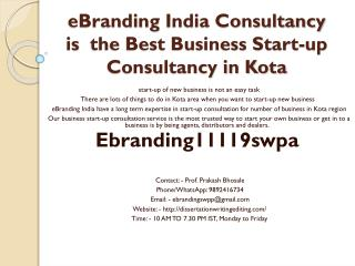 eBranding India Consultancy is  the Best Business Start-up Consultancy in Kota