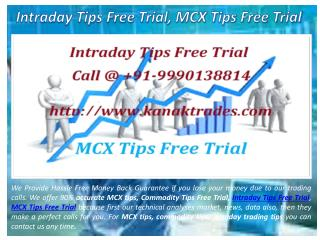 Intraday Tips Free Trial, MCX Tips Free Trial
