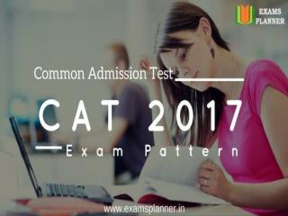 Common Admission Test (CAT) 2017 Exam Pattern