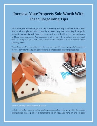 Increase Your Property Sale Worth With These Bargaining Tips