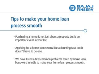 Make you Home Loan Process Smooth