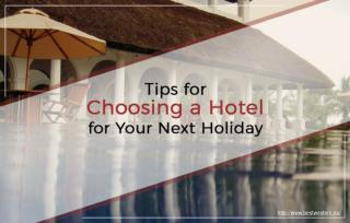 Choosing a hotel for your next vacation