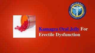 Kamagra Oral Jelly For Erectile Dysfunction
