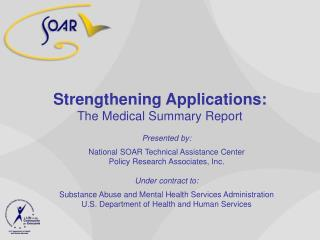 Strengthening Applications:  The Medical Summary Report