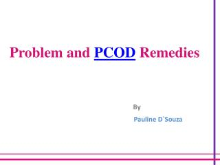 PCOD Problem and PCOD Remedies