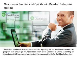 Quickbooks Premier and Quickbooks Desktop Enterprise Hosting