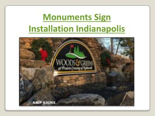 Monuments Sign Installation Indianapolis