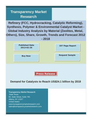 Refinery Market Analysis by Growth, Demand, Segments, Size and Forecast 2012 - 2018