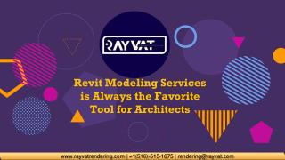 Revit Modeling Services is Always the Favorite Tool for Architects
