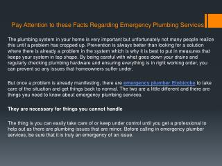 Pay Attention to these Facts Regarding Emergency Plumbing Services
