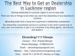 The Best Way to Get an Dealership in Lucknow region
