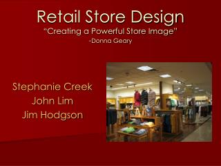 "Retail Store Design ""Creating a Powerful Store Image"" - Donna Geary"