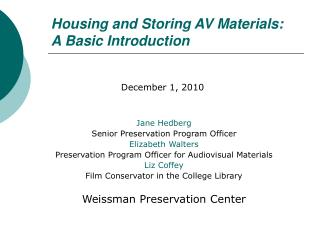 Housing and Storing AV Materials: A Basic Introduction