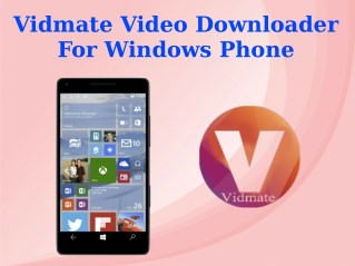 Vidmate Video Downloader For Windows Phone