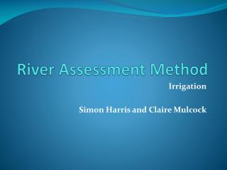 River Assessment Method