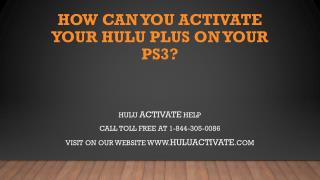 Hulu.com Activate Support Help Call 1-844-305-0086