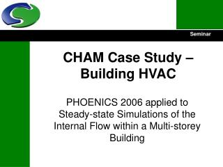 CHAM Case Study – Building HVAC