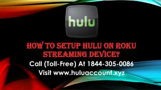 Hulu.com Sign In Call (Toll Free) 1844-305-0086