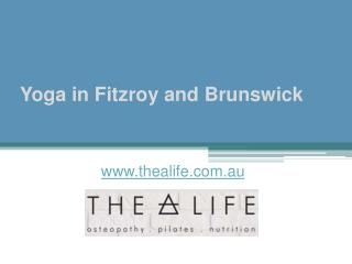 Yoga in Fitzroy and Brunswick - www.thealife.com.au