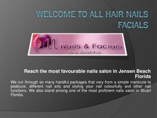 Nails Salon Palm City Florida - Hairnailsfacials.com
