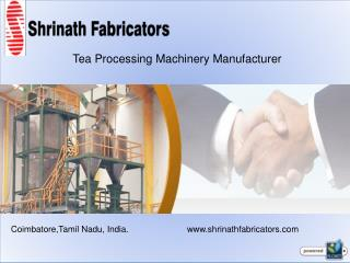Tea Processing Machinery Manufacturers