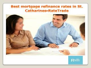 Best mortgage refinance rates in St. Catharines