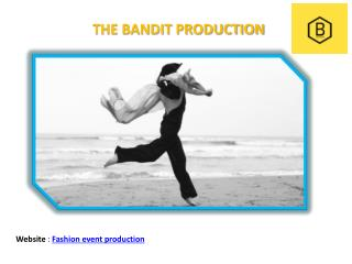 Fashion event production