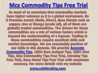 Mcx Commodity Tips Free Trial, Genuine Mcx Tips Provider Call @  91-9205917204