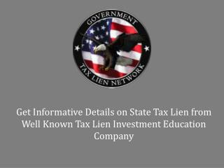 Get Informative Details on State Tax Lien from Well Known Tax Lien Investment Education Company