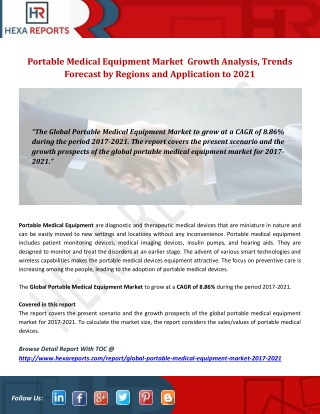 Portable Medical Equipment Market  Growth Analysis, Trends Forecast by Regions and Application to 2021