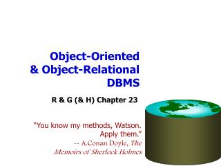 Object-Oriented & Object-Relational DBMS
